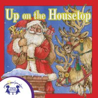 Up on the Housetop - Kim Mitzo Thompson, Karen Mitzo Hilderbrand