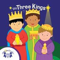 We Three Kings - Kim Mitzo Thompson, Karen Mitzo Hilderbrand