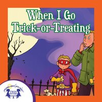 When I Go Trick-Or-Treating - Kim Mitzo Thompson, Karen Mitzo Hilderbrand