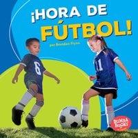¡Hora de fútbol! (Soccer Time!) - Brendan Flynn