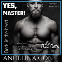 Yes, Master - Dark is the heart - Angelina Conti