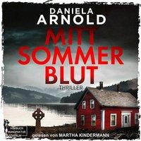 Mittsommerblut - Daniela Arnold