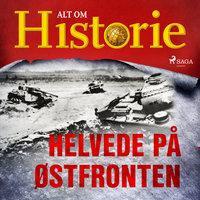 Helvede på Østfronten - Alt Om Historie