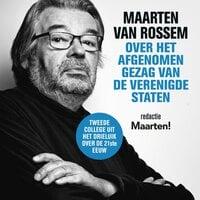 Maarten van Rossem over het afgenomen gezag van de Verenigde Staten - Maarten van Rossem