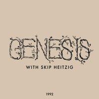 01 Genesis - 1992 - Skip Heitzig