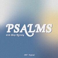19 Psalms - 1987 - Skip Heitzig