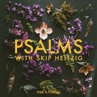 19 Psalms - 1988 - Skip Heitzig