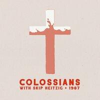 51 Colossians - 1987 - Skip Heitzig