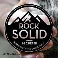 60 1 & 2 Peter - Rock Solid - 2013 - Skip Heitzig