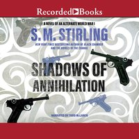 Shadows of Annihilation - S.M. Stirling