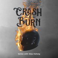 Crash & Burn - Skip Heitzig