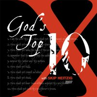 God's Top 10 - 2007 - Skip Heitzig
