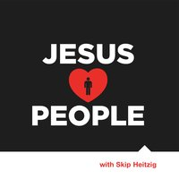 Jesus Loves People - Skip Heitzig