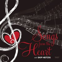 Songs from the Heart - Skip Heitzig