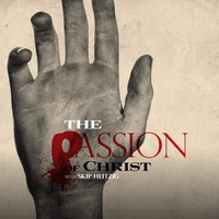 The Passion of Christ - Skip Heitzig