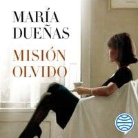 Misión Olvido - María Dueñas