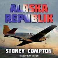 Alaska Republik - Stony Compton