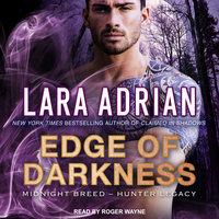 Edge of Darkness - Lara Adrian