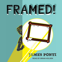 Framed! - James Ponti