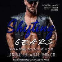 Shifting Gears - Janine Infante Bosco