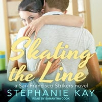 Skating the Line - Stephanie Kay