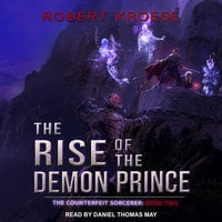 The Rise of the Demon Prince - Robert Kroese