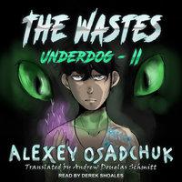 The Wastes - Alexey Osadchuk