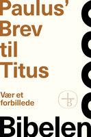 Paulus' Brev til Titus – Bibelen 2020 - Bibelselskabet