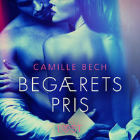 Begærets pris - Camille Bech