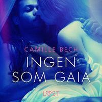 Ingen som Gaia - Camille Bech