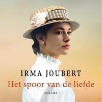 Het spoor van de liefde - Irma Joubert