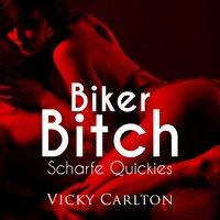 Biker Bitch - Vicky Carlton