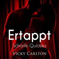 Ertappt - Vicky Carlton