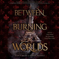 Between Burning Worlds - Jessica Brody, Joanne Rendell