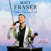 When Heaven Calls - Matt Fraser