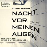 Nacht vor meinen Augen - Herbert Beckmann