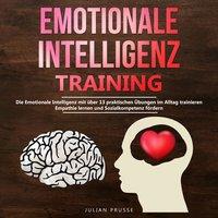 Emotionale Intelligenz-Training - Julian Prusse