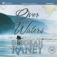 Over the Waters - Deborah Raney
