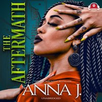 The Aftermath - Anna J.