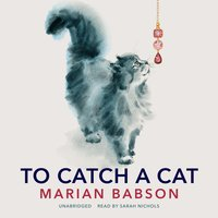 To Catch a Cat - Marian Babson