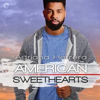 American Sweethearts - Adriana Herrera