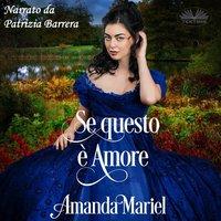 Se questo è Amore - Amanda Mariel