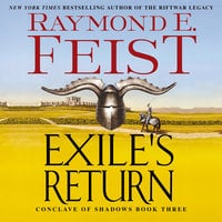 Exile's Return – Conclave of Shadows: Book Three - Raymond E. Feist