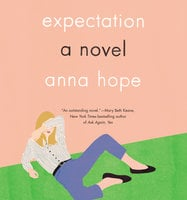 Expectation: A Novel - Anna Hope