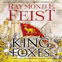 King of Foxes – Conclave of Shadows: Book Two - Raymond E. Feist