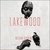Lakewood: A Novel - Megan Giddings