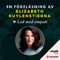 Led med empati - Elizabeth Kuylenstierna