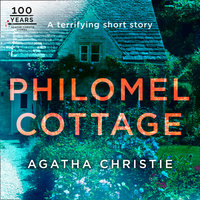 Philomel Cottage: An Agatha Christie Short Story - Agatha Christie