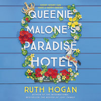 Queenie Malone's Paradise Hotel: A Novel - Ruth Hogan