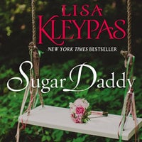 Sugar Daddy: A Novel - Lisa Kleypas